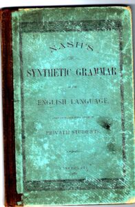 "An actual scan of an original copy of ""Nash's Synthetic Grammar of the English Language"""